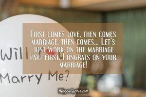 First Comes Love, Then Comes Marriage, Then Comes Let'S