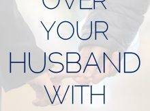 How To Pray For Your Husband {The Prayer Series} In 2020
