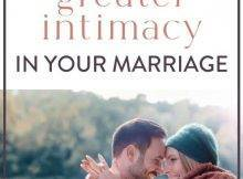 Intimacy In Marriage: 3 Essential Truths For Christian