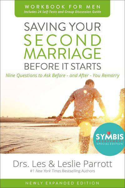 Saving Your Second Marriage Before It Starts Workbook For